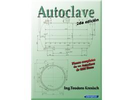 Fabrique su Autoclave  con los planos completos. Guibor